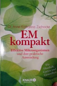 Buch: EM kompat, Effektive Mikroorganismen und ihre praktische Anwendung