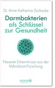 Buch Darmbakterien Mikrobiom von Dr. Anne Katharina Zschocke